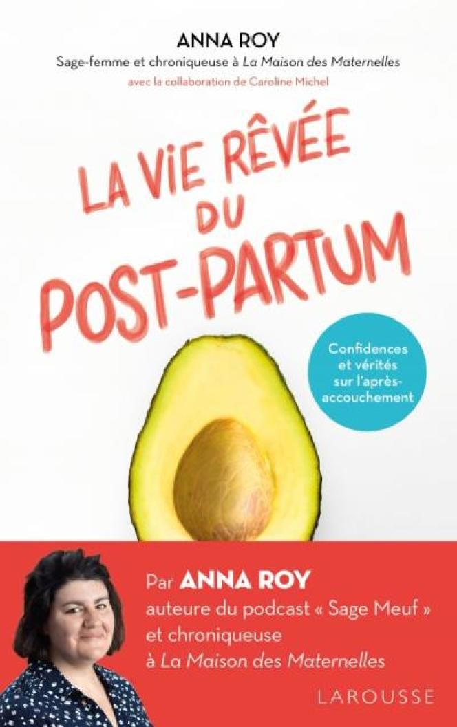 """""""The Dream Life of the Postpartum"""" by Anna Roy."""